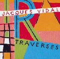 21-i_jacquesvidaltraverses120